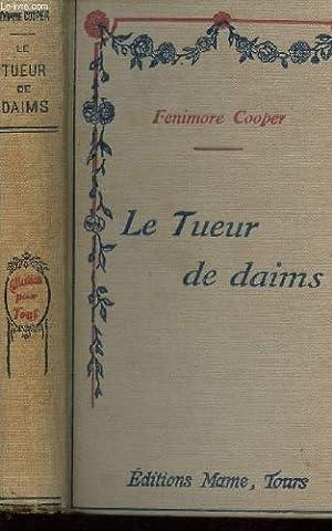 LE TUEUR DE DAIMS /