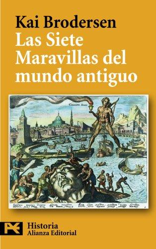 Las Siete Maravillas del mundo antiguo (El Libro De Bolsillo - Historia)