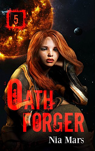 oath-forger-book-5-a-reverse-harem-sci-fi-romance-english-edition