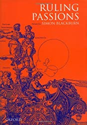 Ruling Passions: A Theory of Practical Reasoning by Simon Blackburn (1998-09-24)
