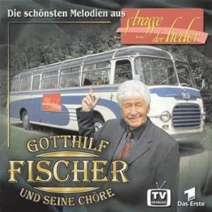 Die Strasse der Lieder - Fischer Chöre: Amazon.de: Musik