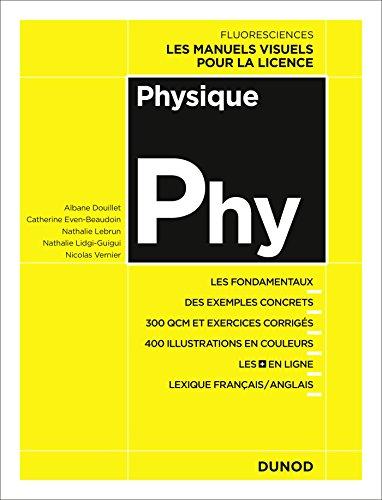 Physique - Cours, exercices et méthodes par Albane Douillet