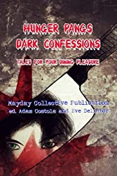 Hunger Pangs: Dark Confessions (English Edition)
