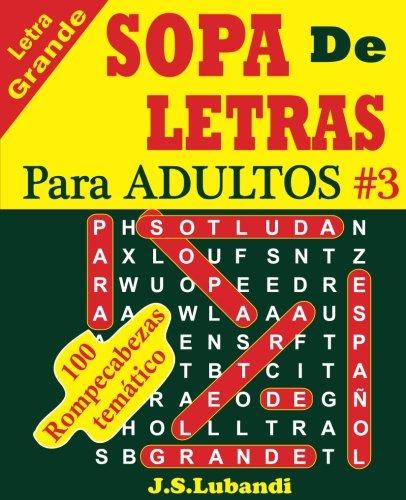 SOPA De LETRAS Para ADULTOS: Volume 3