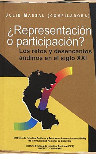 ¿Representación o participación?: Los retos y desencantos andinos en el siglo XXI (Travaux de l'IFÉA)