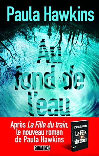 Au fond de leau (French Edition) eBook: Paula HAWKINS, Pierre ...