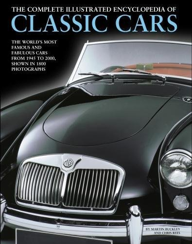 Complete Illustrated Encyclopedia of Classic Cars por Martin Buckley