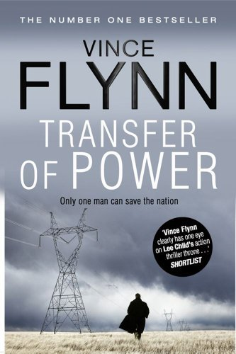Transfer of Power (The Mitch Rapp Series) by Vince Flynn (2011-05-26)
