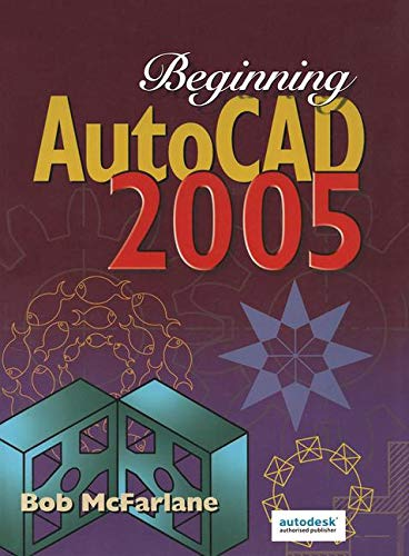 Beginning AutoCAD 2005