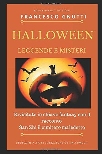 Halloween: Viaggio fra leggende e realtà