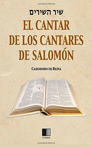 El Cantar de los Cantares de Salomón por Casiodoro de Reina