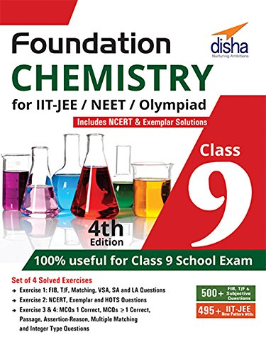 Foundation Chemistry for IIT-JEE/NEET/Olympiad for Class 9