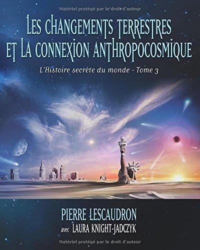 Les changements terrestres et la connexion anthropocosmique