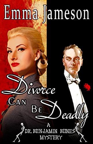divorce-can-be-deadly-dr-benjamin-bones-mysteries-book-2-english-edition