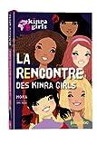 Kinra girls : La rencontre des Kinra tome 1