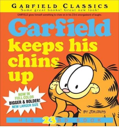 By Jim Davis ( Author ) [ Garfield Keeps His Chins Up Garfield Classics (Paperback) By Jun-2011 Paperback