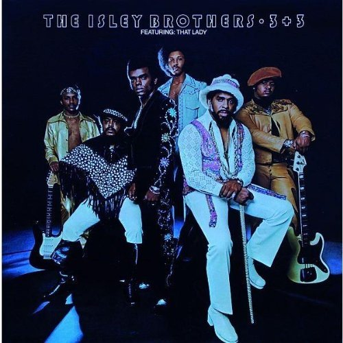 3+3 & Go for Your Guns by Isley Brothers