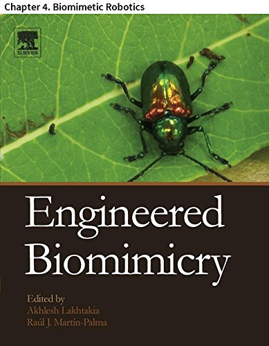 Engineered Biomimicry: Chapter 4. Biomimetic Robotics (English Edition) -