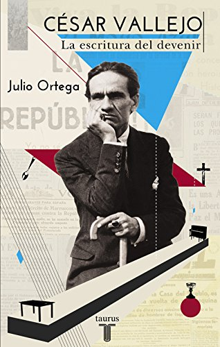 César Vallejo : la escritura del devenir