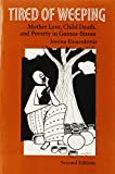 Tired of Weeping: Mother Love, Child Death, and Poverty in Guinea-Bissau (Women in Africa & the Diaspora)