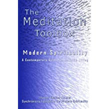 The Meditation Toolbox Modern Spirituality A contemporary Guide for Holistic Living by Master Charles Cannon (2007-04-16)