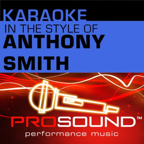 Karaoke - In the Style of Anthony Smith - EP (Professional Performance Tracks)