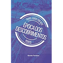 Travel Guide for Kids - Porto - Época dos Descobrimentos (Travel Guide for Kids (Português))