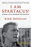 I Am Spartacus!: Making a Film, Breaking the Blacklist (English...