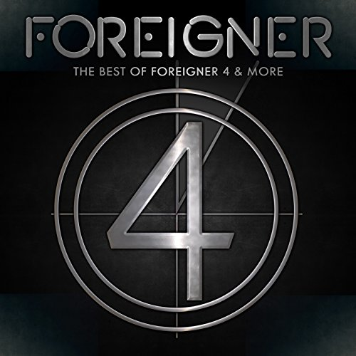 The Best of Foreigner 4 & More