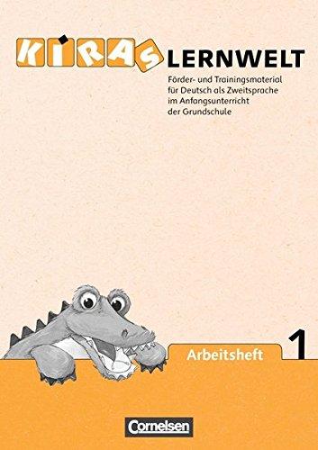 Kiras Lernwelt / Arbeitshefte 1 und 2,