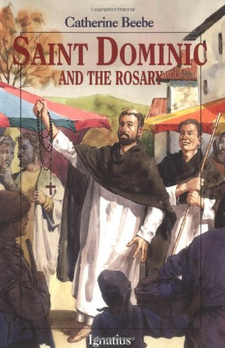Saint Dominic and the Rosary (Vision Books)