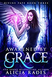 Awakened by Grace (Divine Fate Trilogy Book 3) (English Edition)