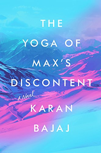 The Yoga of Maxs Discontent: A Novel (English Edition ...