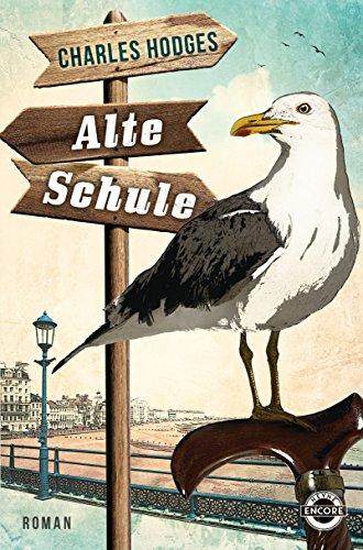Buchseite und Rezensionen zu 'Alte Schule: Roman' von Charles Hodges