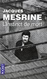 L'instinct de mort par Mesrine