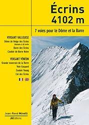 Ecrins 4102 m : 7 voies pour le Dôme et la Barre