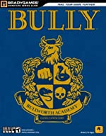 Bully Official Strategy Guide de BradyGames