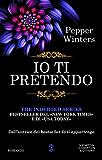 Io ti pretendo (The Indebted Series Vol. 2) (Italian Edition)