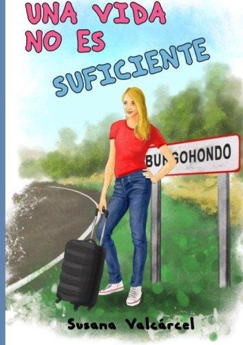 Una vida no es suficiente por Susana Valcárcel
