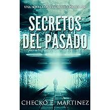 Secretos del Pasado: Una novela de fantasia, misterio y suspense (El Circulo Protector