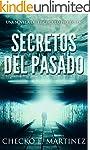 Secretos del Pasado: Una Novela de mi...