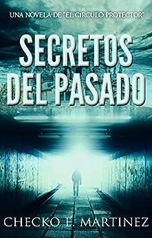 Secretos del Pasado: Una novela de fantasia, misterio y
