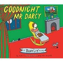 Goodnight Mr. Darcy (BabyLit Books)
