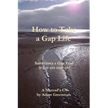 How To Take a Gap Life - The Nomads Cv