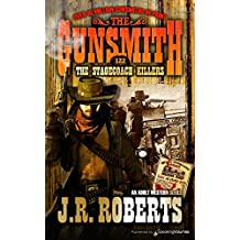 The Stagecoach Killers (The Gunsmith Book 122)