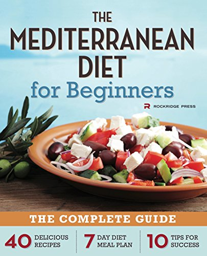 Download the mediterranean diet for beginners the complete guide download the mediterranean diet for beginners the complete guide 40 delicious recipes 7 day diet meal plan and 10 tips for success pdf full ebook by forumfinder Image collections