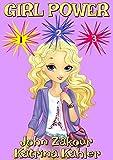 #4: Girl Power:  Books 1 to 3: Books for Girls