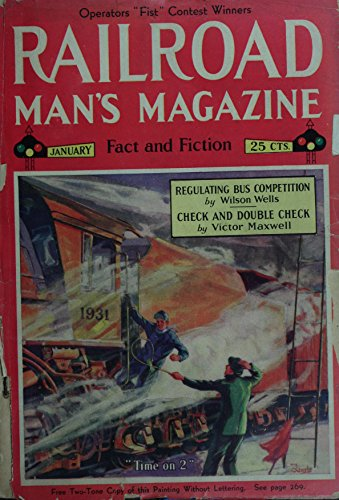 Railroad Man's Magazine / Railroad Stories 1931 Volume 1: 1931: January through June (English Edition) - 1931-magazin