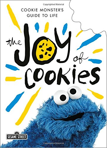 Cookie Monster's Guide to Life (Sesame Cookie Monster)