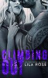 Climbing Out (Hawks MC Club Book 2) (English Edition)